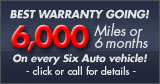 6000 miles or 6-months Warranty at Six Auto Sales & Service